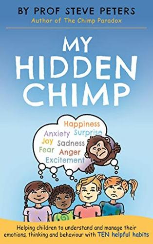 Book cover of My Hidden Chimp by Professor Steve Peters